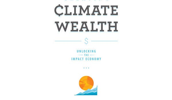 creating climate wealth