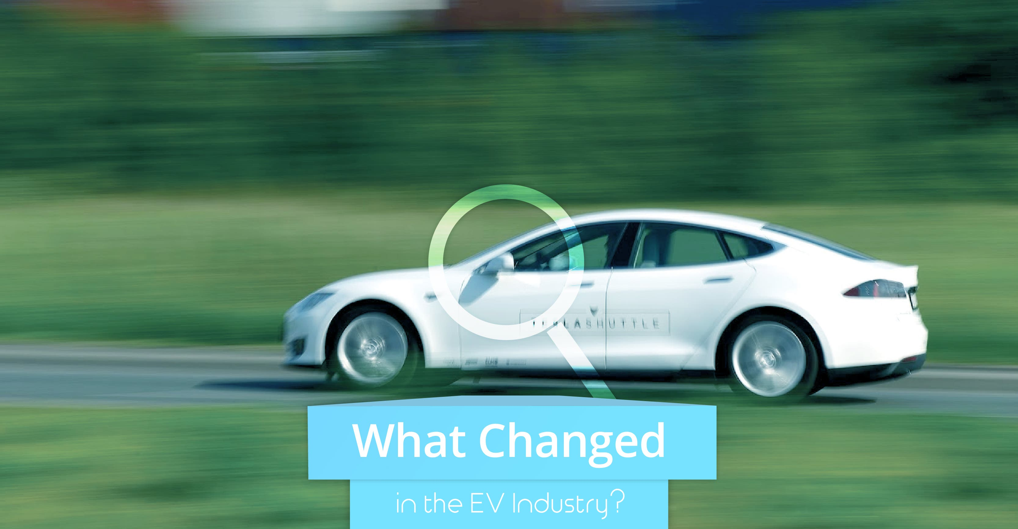 What Changed In The Ev Industry 2018