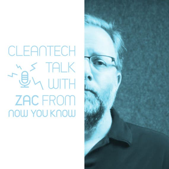 Tesla Marketing, Consumer Awareness, Tesla FUD, Tesla Communications, Elon Musk, & More — CleanTech Talk with Zac from Now You Know